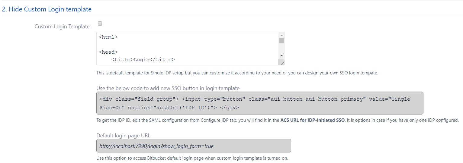SAML Single Sign On (SSO) into Bitbucket Service Provider, Custom Login Settings