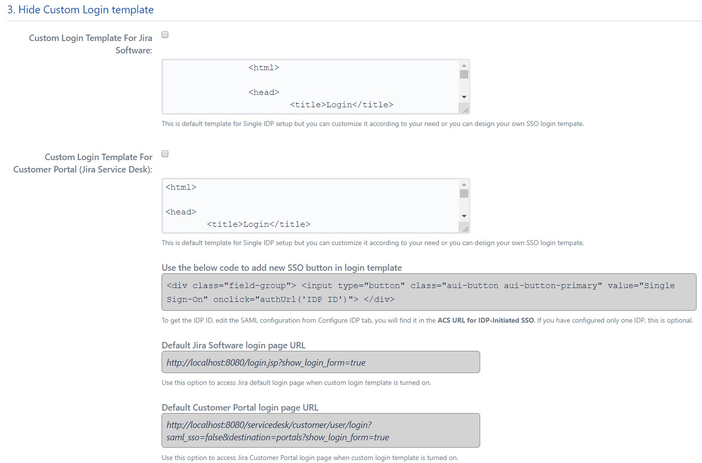 SAML Single Sign On (SSO) into Jira, Custom login Settings