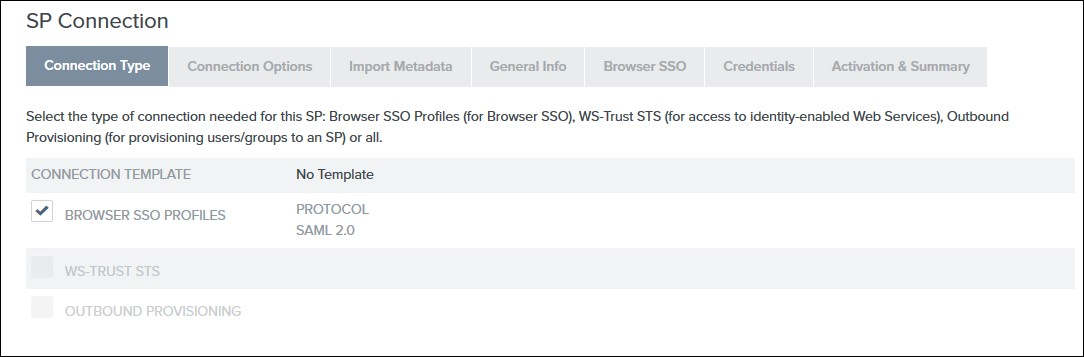 SAML Single Sign On (SSO) using PingFederate Identity Provider, SSO Connection type
