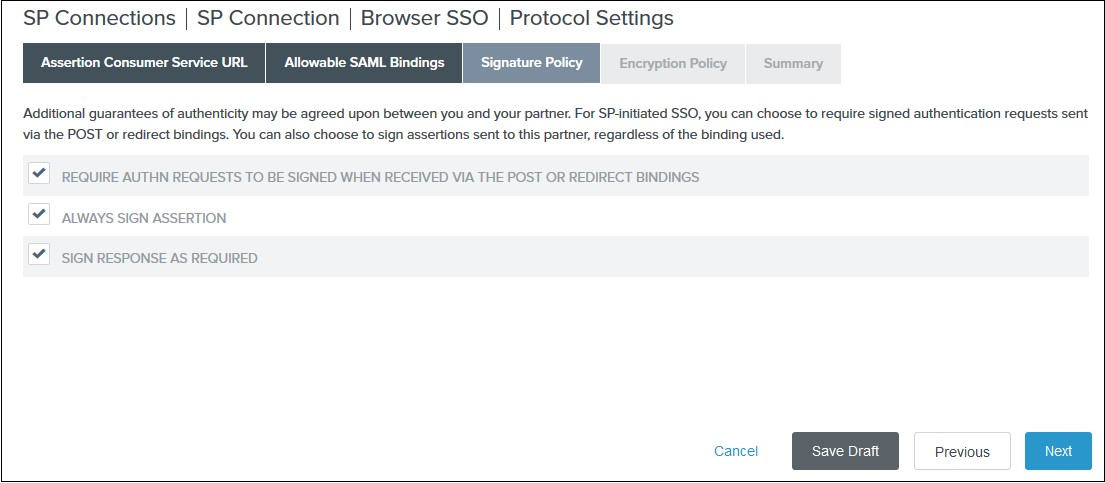 SAML Single Sign On (SSO) using PingFederate Identity Provider, Signature Policy for Assertion