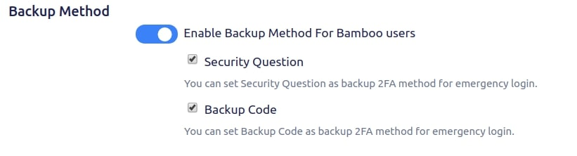 Setup Two Factor (2FA / MFA) Authentication for Bamboo using OTP, KBA, TOTP methods backup