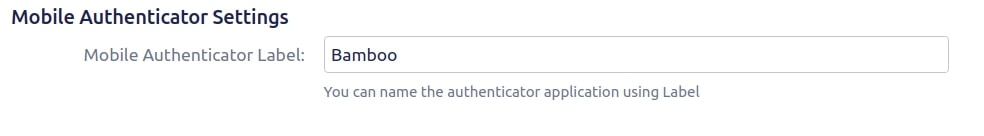Setup Two Factor (2FA / MFA) Authentication for Bamboo using OTP, KBA, TOTP methods Mobile Authentication setting