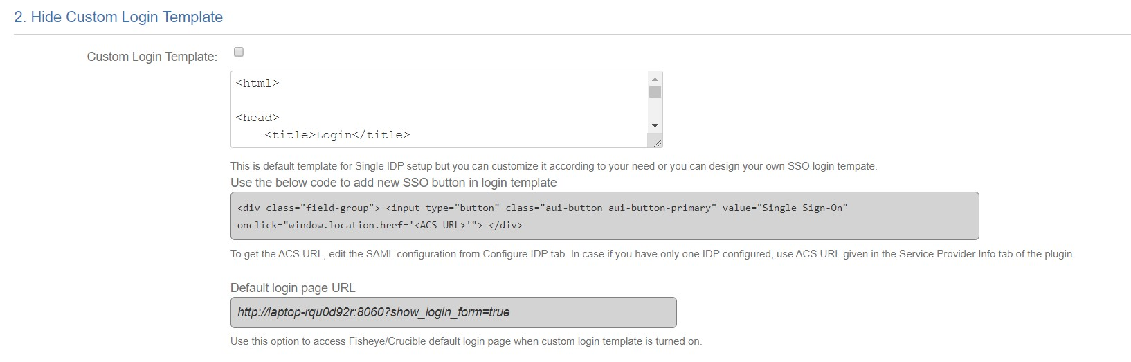 SAML Single Sign On (SSO) into Fisheye/Crucible, Custom Login template settings