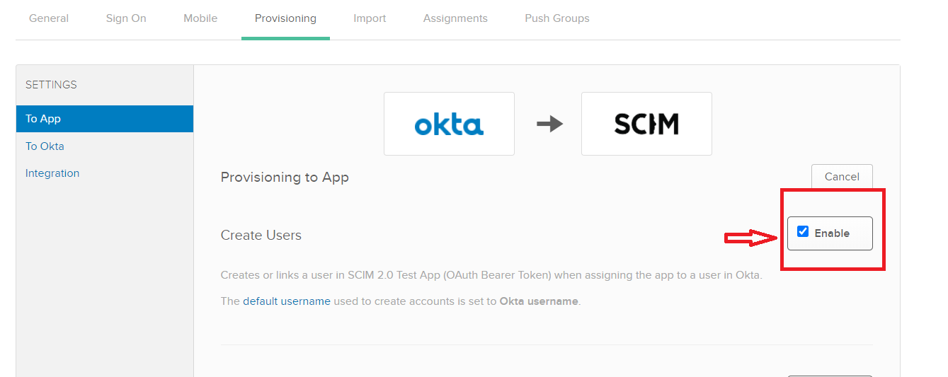 User provisioning with Okta of SCIM Standard Create users or deactivate users